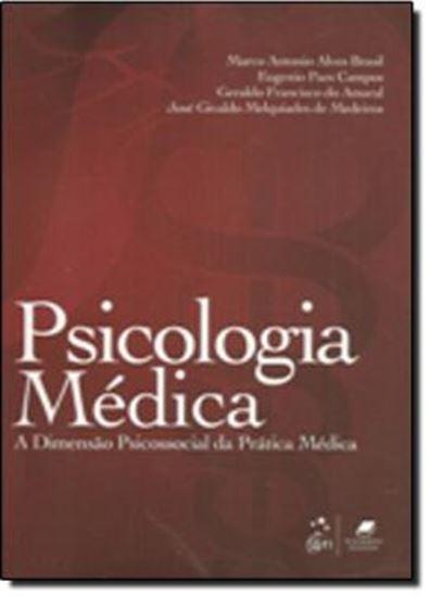 Picture of PSICOLOGIA MEDICA - A DIMENSAO PSICOSSOCIAL DA PRATICA MEDICA