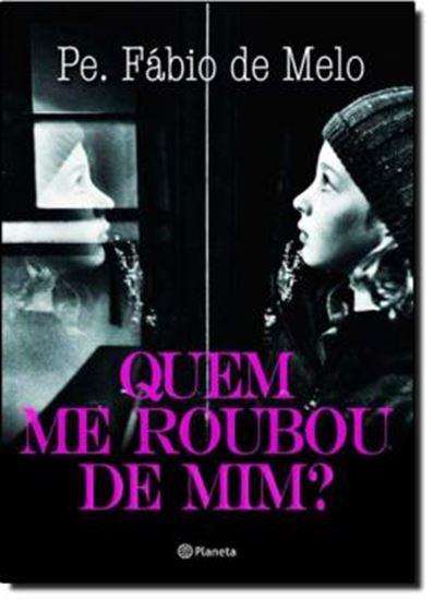 Picture of QUEM ME ROUBOU DE MIM?