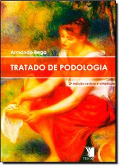 Picture of TRATADO DE PODOLOGIA - 2ª EDICAO