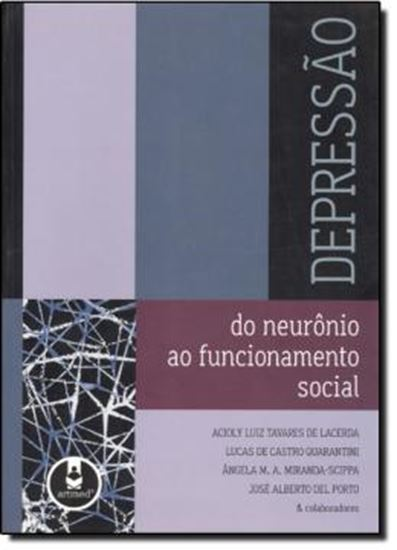 Picture of DEPRESSAO - DO NEURONIO AO FUNCIONAMENTO SOCIAL