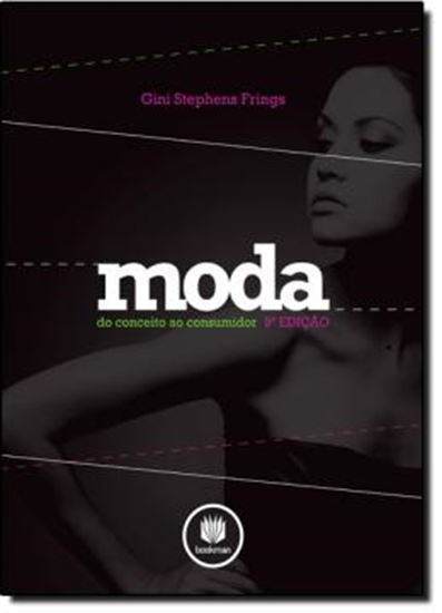 Picture of MODA - DO CONCEITO AO CONSUMIDOR - 9ª ED