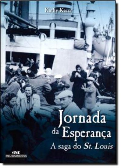 Picture of JORNADA DA ESPERANCA - A SAGA DO ST. LOUIS - NOVA ORTOGRAFIA