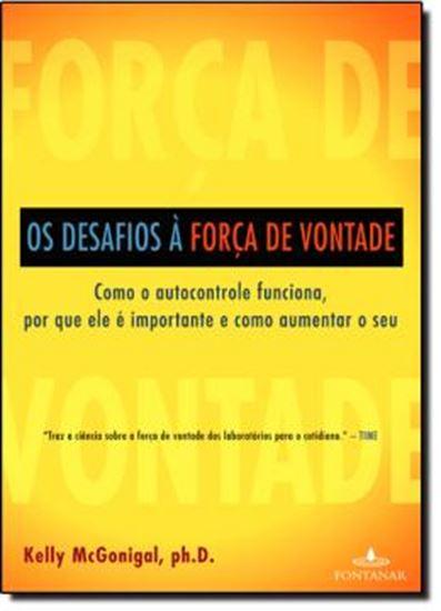 Picture of OS DESAFIOS A FORCA DE VONTADE