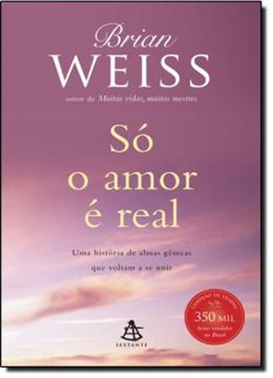 Picture of SO O AMOR E REAL - 2ª EDICAO