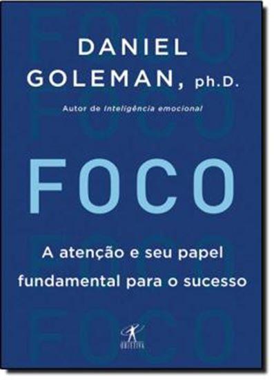 Picture of FOCO - ATENCAO E SEU PAPEL FUNDAMENTAL PARA O SUCESSO