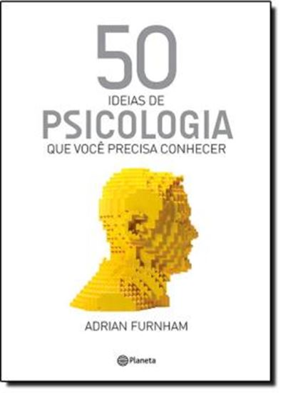 Picture of 50 IDEIAS DE PSICOLOGIA QUE VOCE PRECISA CONHECER