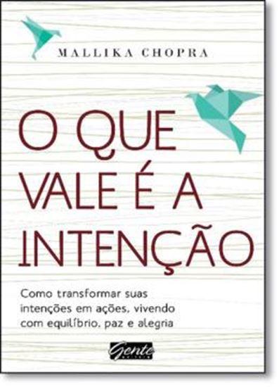 Picture of QUE VALE E A INTENCAO, O