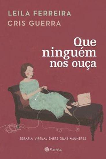 Picture of QUE NINGUEM NOS OUCA - TERAPIA VIRTUAL ENTRE DUAS MULHERES