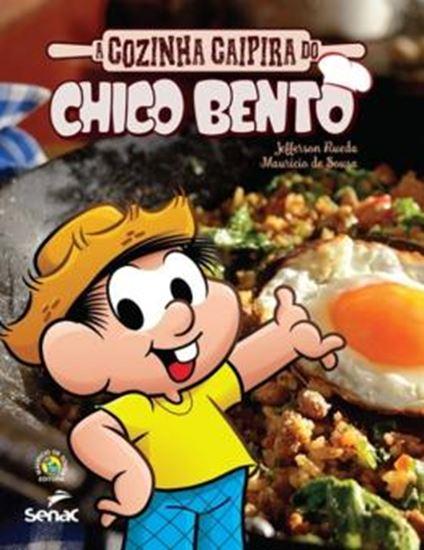Picture of COZINHA CAIPIRA DO CHICO BENTO, A