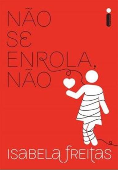 Picture of NAO SE ENROLA NAO - 1ª EDICAO