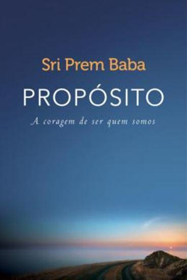 Picture of PROPOSITO - A CORAGEM DE SER QUEM SOMOS