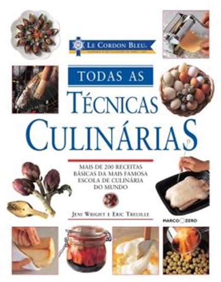 Picture of LE CORDON BLEU: TODAS AS TECNICAS CULINARIAS
