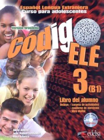 Picture of CODIGO ELE 3 - LIBRO DEL ALUMNO + CUADERNO DE EJERCICIOS + CARPETA DE ACT + LIBRO DIGITALIZADO