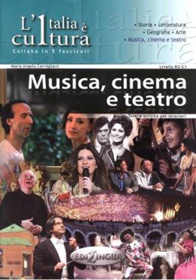 Picture of ITALIA E CULTURA / FASCICOLO MUSICA, CINEMA E TEATRO
