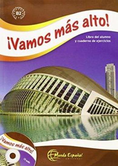 Picture of ¡VAMOS MAS ALTO! LIBRO DEL ALUMNO Y CUADERNO DE EJERCICIOS CON AUDIO CD