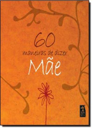Picture of 60 MANEIRAS DE DIZER MAE