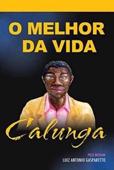 Picture of CALUNGA - O MELHOR DA VIDA