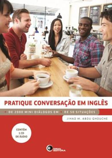 Picture of PRATIQUE CONVERSACAO EM INGLES - + DE 2000 MINI DIALOGOS EM + DE 50 SITUACOES