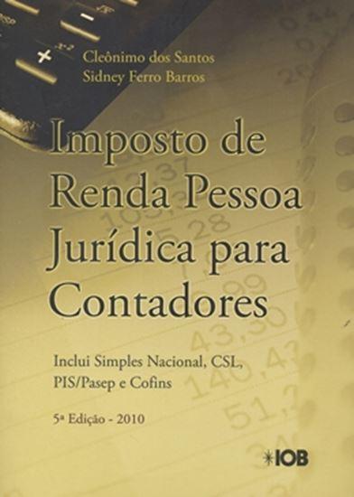 Picture of IMPOSTO DE RENDA PESSOA JURIDICA PARA CONTADORES - 5ª EDICAO