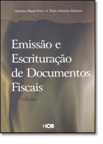 Picture of EMISSAO E ESCRITURACAO DE DOCUMENTOS FISCAIS - 4ª EDICAO