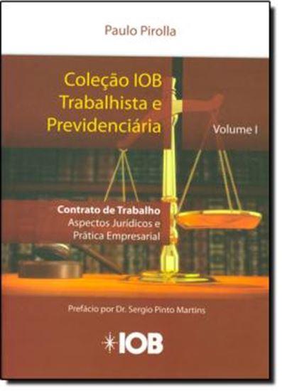 Picture of COLECAO IOB TRABALHISTA - CONTRATO DE  TRABALHO - ASPECTOS JURIDICOS VOL 1
