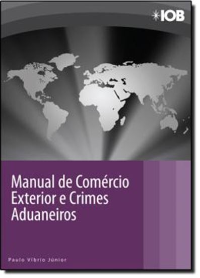 Picture of MANUAL DE COMERCIO EXTERIOR E CRIMES ADUANEIROS