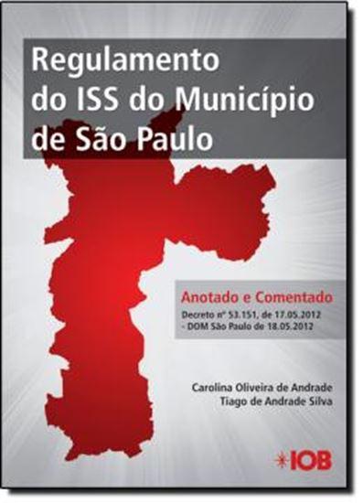 Picture of REGULAMENTO DO ISS DO MUNICIPIO DE SAO PAULO - COMPARADO E COMENTADO