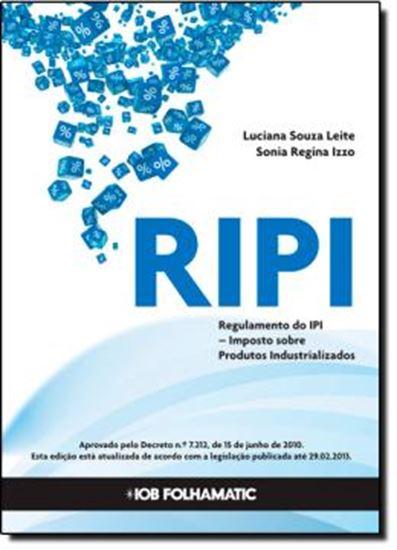 Picture of RIPI - REGULAMENTO DO IMPOSTO SOBRE PRODUTO INDUSTRIALIZADO