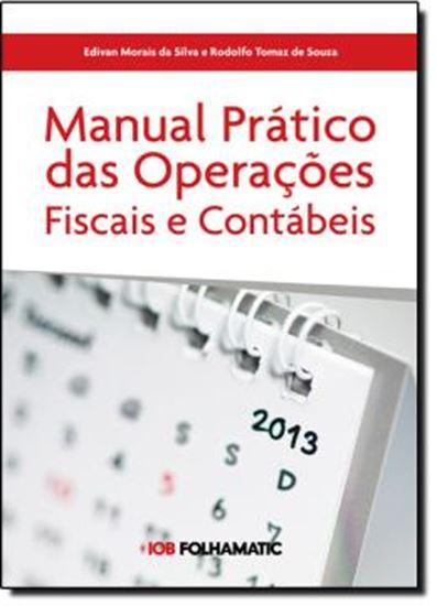 Picture of MANUAL PRATICO DE OPERACOES FISCAIS E CONTABEIS