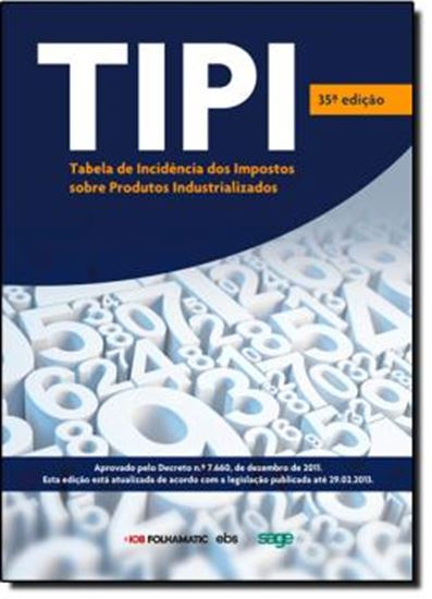 Picture of TIPI  TABELA DE INCIDENCIA DOS IMPOSTOS SOBRE PRODUTOS INDUSTRIALIZADOS
