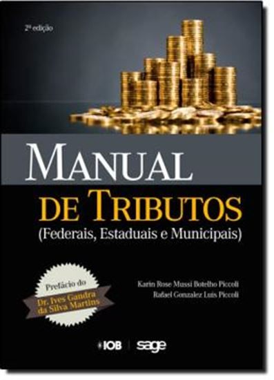 Picture of MANUAL DE TRIBUTOS - FEDERAIS, ESTADUAIS E MUNICIPAIS