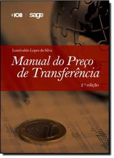 Picture of MANUAL DE PRECO DE TRANSFERENCIA- ASPECTOS TEORICOS E PRATICOS