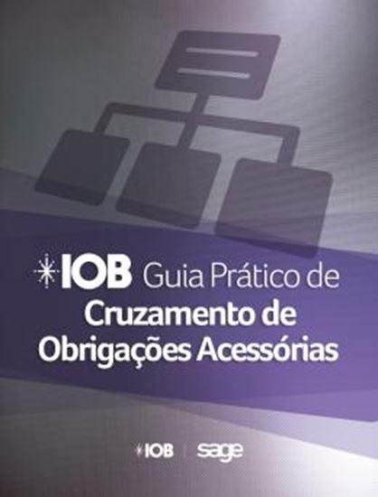 Picture of IOB GUIA PRATICO DE CRUZAMENTO DE OBRIGACOES ACESSORIAS