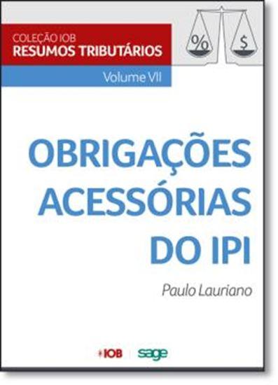 Picture of COLECAO IOB DE RESUMOS TRIBUTARIOS - VOL VII - OBRIGACOES ACESSORIAS DE IPI
