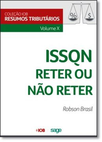 Picture of COLECAO IOB DE RESUMOS TRIBUTARIOS - VOL X - ISSQN - RETER OU NAO RETER