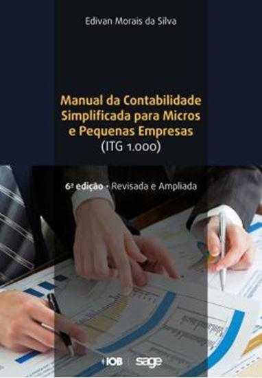 Picture of MANUAL DA CONTABILIDADE SIMPLIFICADA PARA MICROS E PEQUENAS EMPRESAS - 6ª ED