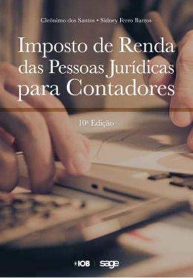 Picture of IMPOSTO DE RENDA DA PESSOA JURIDICA PARA CONTADORES - 10ª ED
