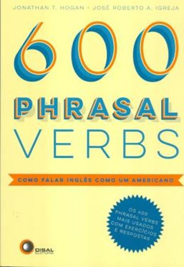 Picture of 600 PHRASAL VERBS - COMO FALAR INGLES COMO UM AMERICANO