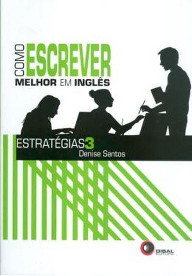 Picture of COMO ESCREVER MELHOR EM INGLES - ESTRATEGIAS 3