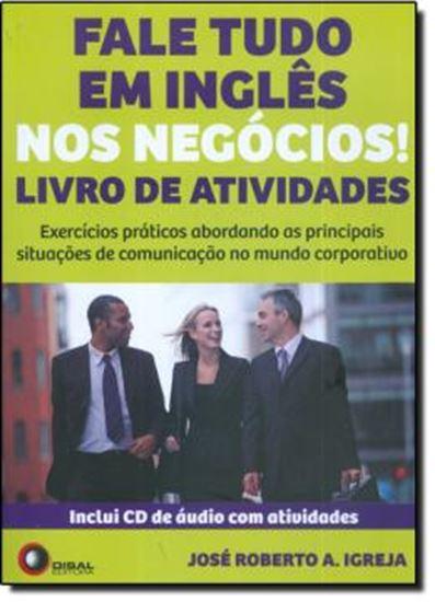 Picture of FALE TUDO EM INGLES NOS NEGOCIOS! - LIVRO DE ATIVIDADES - INCLUI CD DE AUDIO COM ATIVIDADES