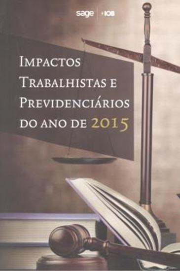Picture of IMPACTOS TRABALHISTAS E PREVIDENCIARIOS DO ANO DE 2015