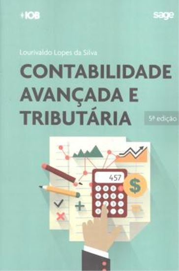 Picture of CONTABILIDADE AVANCADA E TRIBUTARIA - 5ª ED