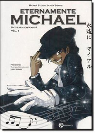 Picture of ETERNAMENTE MICHAEL - VOL. 1 - BIOGRAFIA EM MANGA