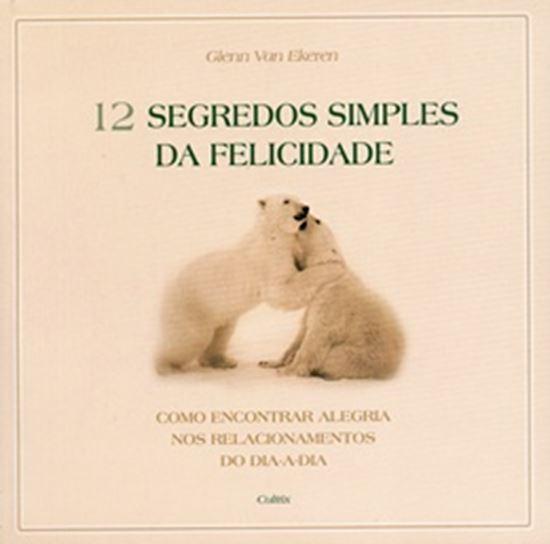 Picture of 12 SEGREDOS SIMPLES DA FELICIDADE