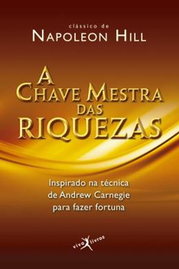 Picture of A CHAVE MESTRA DAS RIQUEZAS