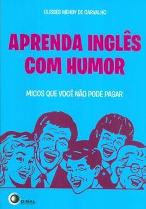 Imagem de APRENDA INGLES COM HUMOR - MICOS QUE VOCE NAO PODE PAGAR