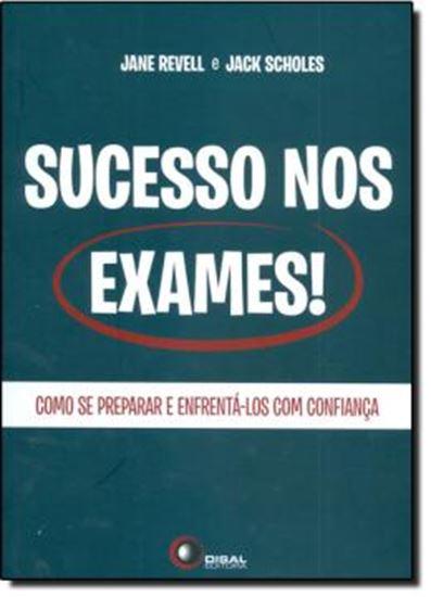 Picture of SUCESSO NOS EXAMES - COMO SE PREPARAR E ENFRENTA-LOS COM CONFIANCA