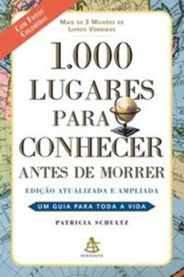 Picture of 1000 LUGARES PARA CONHECER ANTES DE MORRER - 2ª EDICAO