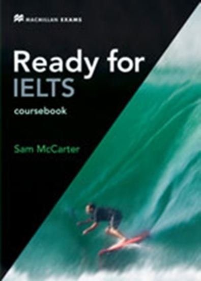 Picture of READY FOR IELTS - COURSEBOOK WITH CD-ROM AND KEY - NEW EDITION