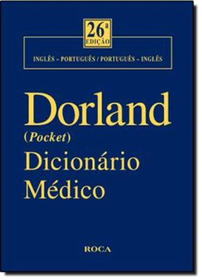 Picture of DORLAND (POCKET) DICIONARIO MEDICO INGLES / PORTUGUES - PORTUGUES / INGLES